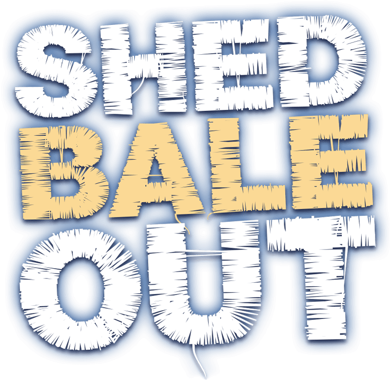 Shed Bale Out